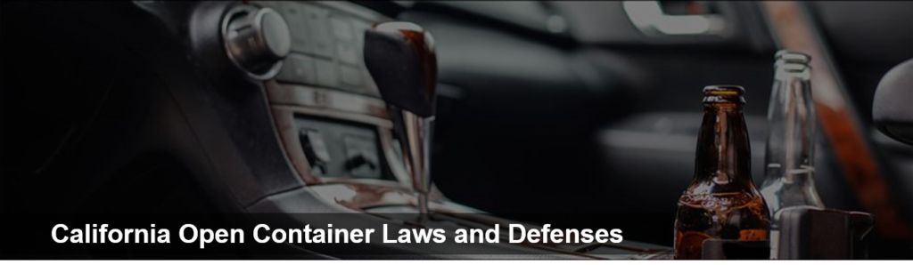 Image- California Open Container Laws and Defenses